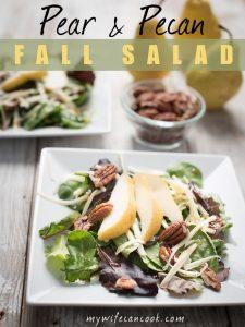 Pear Pecan Salad - Great Fall Salads
