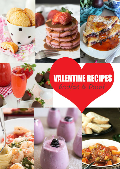 valentines day recipes - from breakfast to dessert