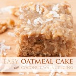 Easy Oatmeal Cake Recipe with Amazing Coconut Walnut Icing