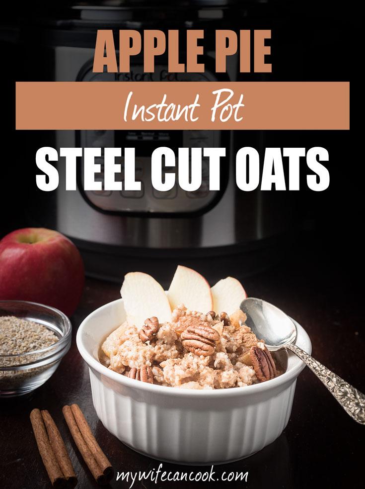 apple pie steel cut oats in the Instant Pot